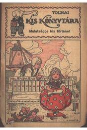 Mulatságos kis történet - Régikönyvek