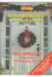 A befejezetlen szimfónia - Ölelj, Holly - Csókolj meg, Katie - Arany Júlia 2001/4. - Régikönyvek