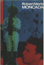Moncada - Régikönyvek