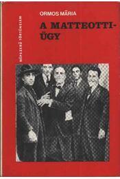 A Matteotti-ügy - Régikönyvek