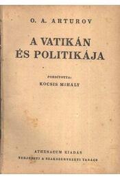 A Vatikán és politikája - Régikönyvek