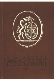 A Miskolci Herman Ottó múzeum Közleményei 16. - Régikönyvek