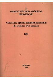 A debreceni Déri múzeum évkönyve 1982 - Régikönyvek