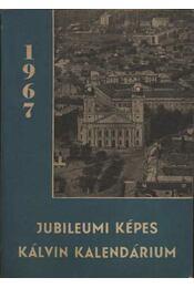 Jubileumi Képes Kálvin Kalendárium 1967 - Régikönyvek
