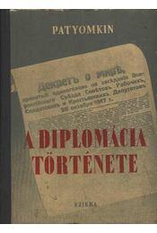 Az újkori diplomácia története (1919-1939) - Minc, J. J. Prof., Patyomkin, V. P. Prof., Kolcsanovszkij, N. P. Prof. - Régikönyvek