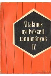Általános nyelvészeti tanulmányok IV. - Telegdi Zsigmond - Régikönyvek