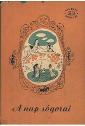 A nap sógorai - Régikönyvek