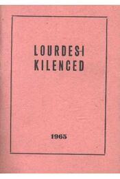 Lourdes-i kilenced - Régikönyvek