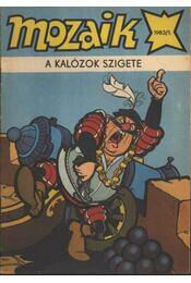 Ragasztott.A kalózok szigete (mozaik 1983/1) - Régikönyvek