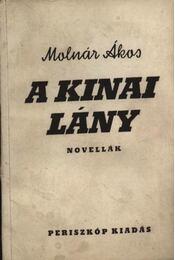 A kínai lány (dedikált) - Régikönyvek