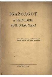 Igazságot a felvidéki zsidóságnak! - Régikönyvek