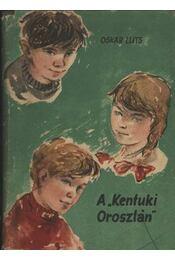A Kentuki Oroszlán - Régikönyvek