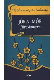 Jókai Mór füveskönyve - Régikönyvek