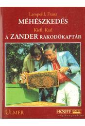 Méhészkedés; A Zander rakodókaptár - Régikönyvek