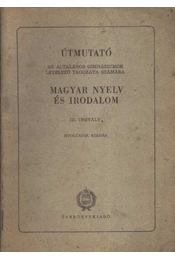 Magyar nyelv és irodalom III. osztály - Régikönyvek