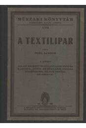 A textilipar I. kötet - Régikönyvek