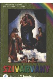 Szivárvány 2000. december IV. évfolyam 10. szám - Régikönyvek