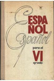 Espanol VI. - Régikönyvek