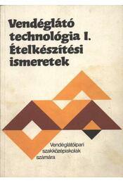 Vendéglátó technológia I-II. - Régikönyvek