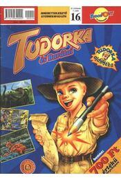 Tudorka és Barátai 16. - Régikönyvek