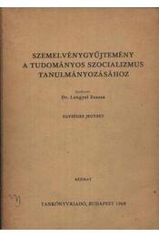 Szemelvénygyűjtemény a tudományos szocializmus tanulmányozásához - Régikönyvek
