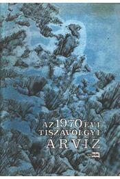 Az 1970. évi tisza-völgyi árvíz - Régikönyvek