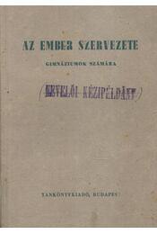 Az ember szervezete - Régikönyvek