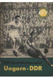 WM-Qualifikationsspiel Ungarn-DDR - Régikönyvek