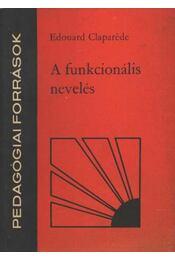 A funkcionális nevelés - Régikönyvek