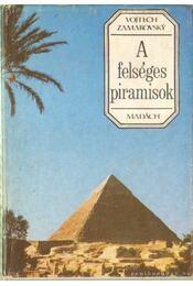 A felséges piramisok - Régikönyvek