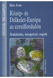 Közép- és Délkelet-Európa az ezredfordulón - Régikönyvek