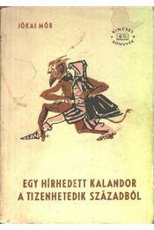 Egy hírhedett kalandor a tizenhetedik században - Régikönyvek