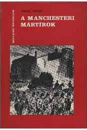 A Manchesteri mártírok - Régikönyvek