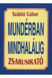 Zsarusirató - Mundérban mindhalálig - Régikönyvek
