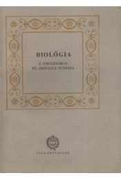Biológia a gimnáziumok III. osztálya számára - Régikönyvek
