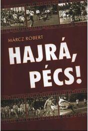 Hajrá, Pécs! - Régikönyvek