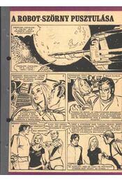 A robot-szörny pusztulása 1972. (41-45. szám 5. rész) - Régikönyvek