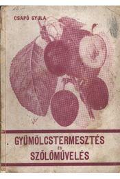 Gyümölcstermesztés és szőlőművelés - Régikönyvek