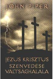 Jézus Krisztus szenvedése váltsághalála - Régikönyvek