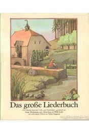 Das grosse Liederbuch - Régikönyvek