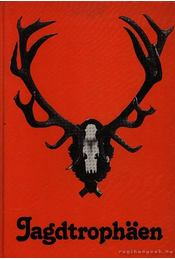 Jagdtrophaen (Vadásztrófeák) - Régikönyvek