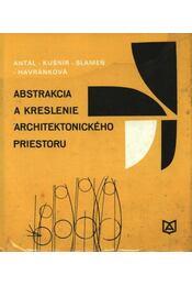 Abstrakcia a kreslenie architektonického priestoru - Régikönyvek