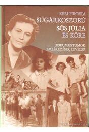 Sugárkoszorú - Sós Júlia és köre - Régikönyvek