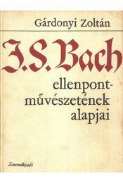 J. S. Bach ellenpont-művészetének alapjai - Régikönyvek