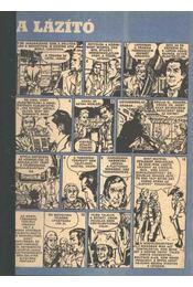 A lázító (Füles 1972. 3-4 szám 1-2 rész) - Régikönyvek