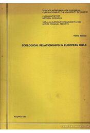 Ökológiai kapcsolatok az európai baglyok között (Ecological Relationships in European Owls) - Régikönyvek