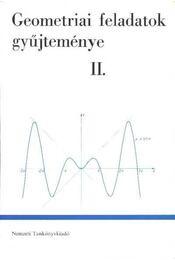 Geometriai feladatok gyűjteménye II. - Régikönyvek