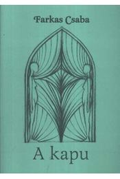 A kapu (dedikált) - Régikönyvek