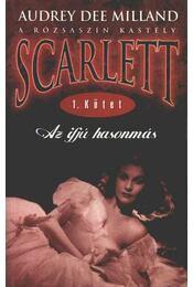 Scarlett - Az ifjú hasonmás 1. kötet - Régikönyvek