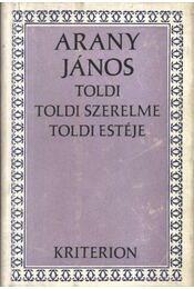 Toldi - Toldi szerelme - Toldi estéje - Régikönyvek